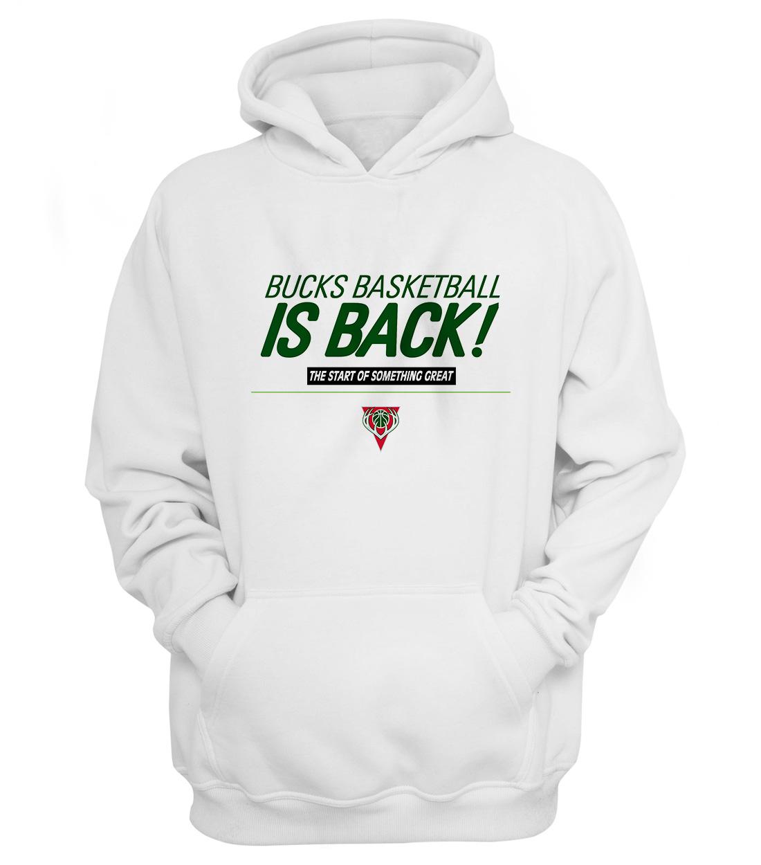 Bucks Basketball Is Back Hoodie (HD-WHT-NP-bucks-ısback01-544)